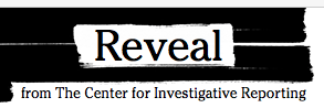 Public Radio's Reveal Center for Investigative Reporting